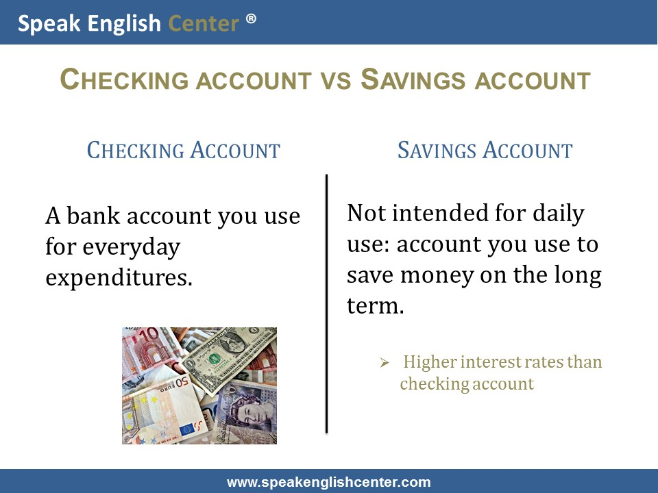Speak English Center Vocabulary Lesson: checking vs savings account